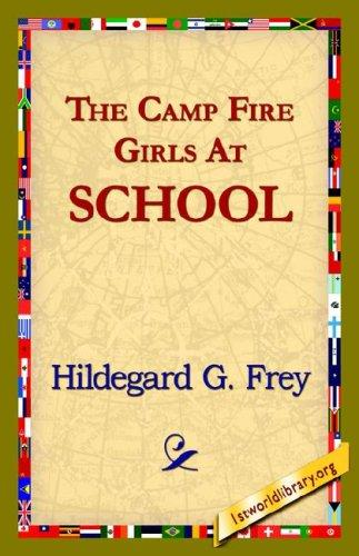 Download The Camp Fire Girls at School