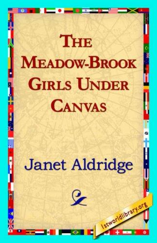 Download The Meadow-Brook Girls Under Canvas