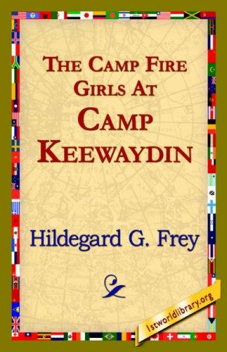 Download The Camp Fire Girls At Camp Keewaydin