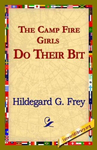 Download The Camp Fire Girls Do Their Bit
