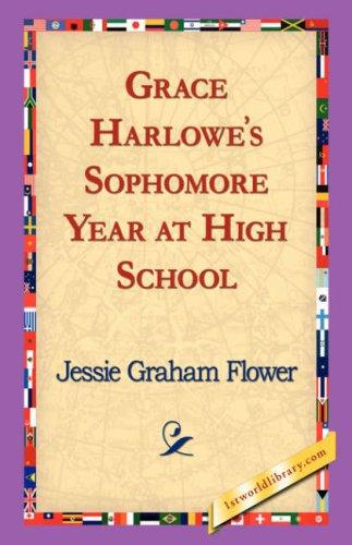 Download Grace Harlowe's Sophomore Year at High School