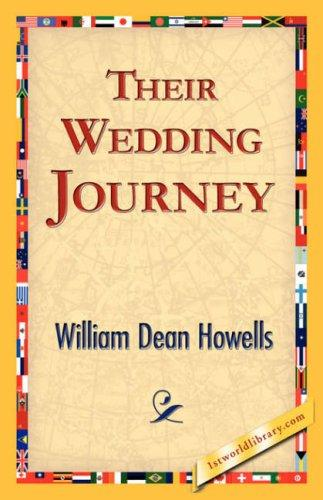 Their Wedding Journey by William Dean Howells