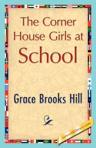 Download The Corner House Girls at School