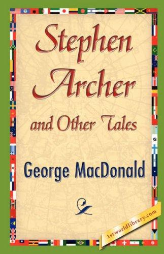 Download Stephen Archer and Other Tales