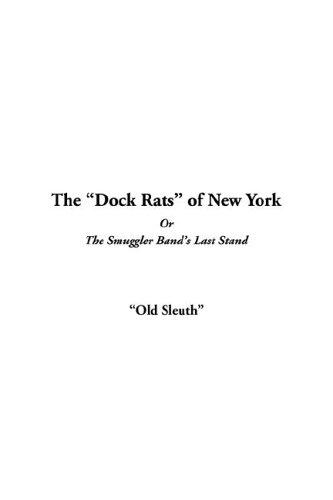 Download The Dock Rats of New York or the Smuggler Band's Last Stand