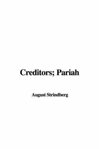 Creditors; Pariah