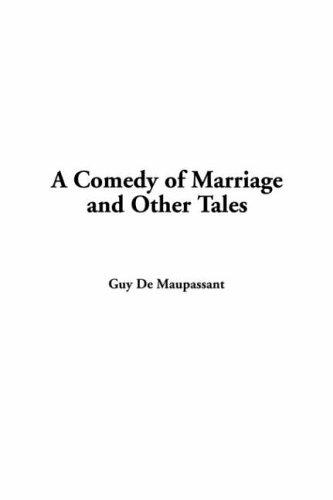 Download Comedy of Marriage and Other Tales