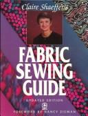 Claire Shaeffer's fabric sewing guide.