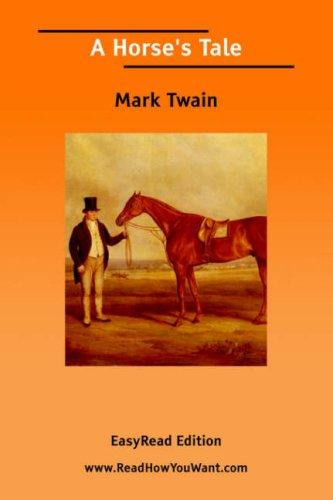 Download A Horse's Tale EasyRead Edition