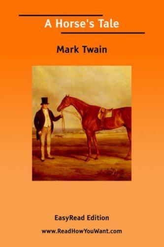 A Horse's Tale EasyRead Edition