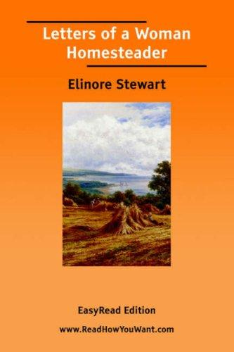 Download Letters of a Woman Homesteader EasyRead Edition