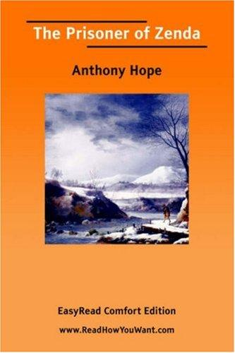 The Prisoner of Zenda [EasyRead Comfort Edition] by Anthony Hope