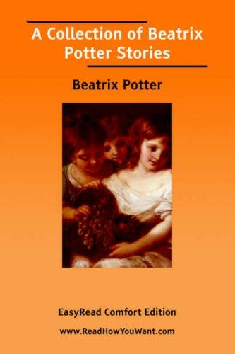Download A Collection of Beatrix Potter Stories EasyRead Comfort Edition