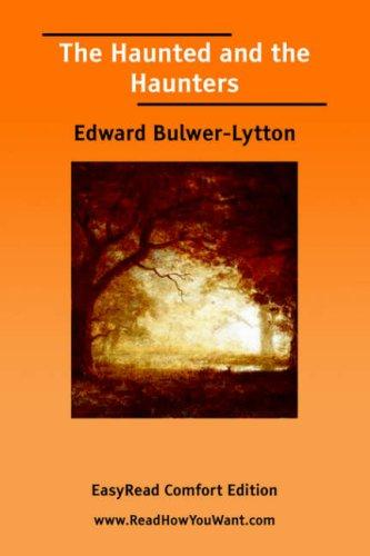 Download The Haunted and the Haunters EasyRead Comfort Edition