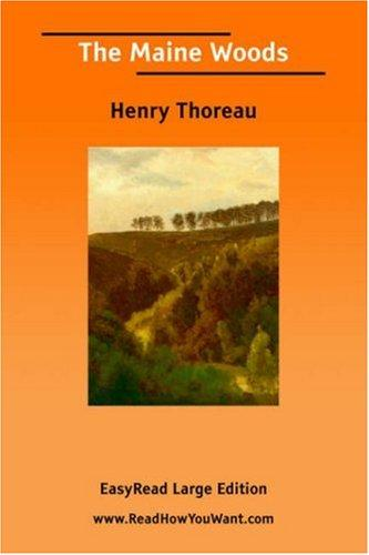 The Maine Woods [EasyRead Large Edition] by Henry David Thoreau