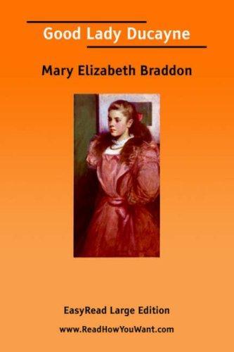 Good Lady Ducayne EasyRead Large Edition