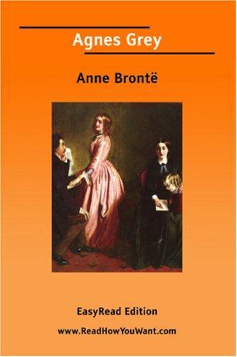 Agnes Grey EasyRead Edition