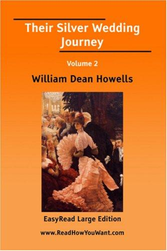 Download Their Silver Wedding Journey Volume 2 EasyRead Large Edition