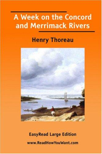 A Week on the Concord and Merrimack Rivers EasyRead Large Edition