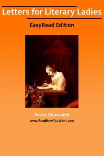Download Letters for Literary Ladies EasyRead Edition