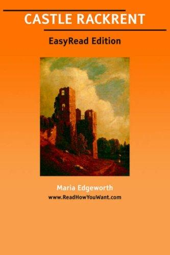 Download CASTLE RACKRENT EasyRead Edition