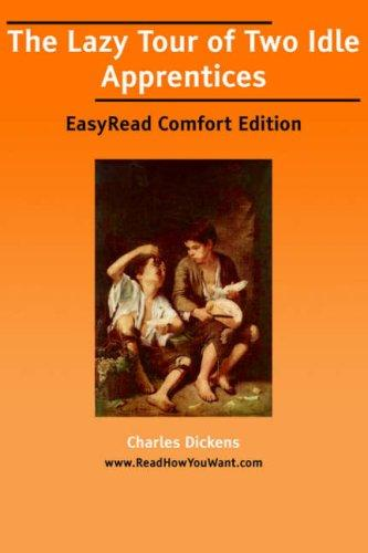Download The Lazy Tour of Two Idle Apprentices EasyRead Comfort Edition