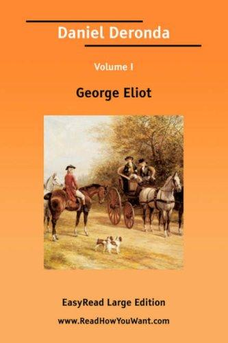 Download Daniel Deronda Volume I EasyRead Large Edition