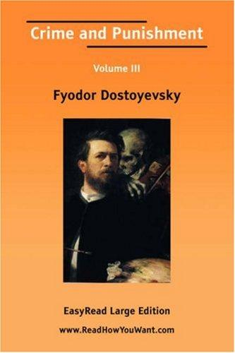 Download Crime and Punishment Volume III EasyRead Large Edition