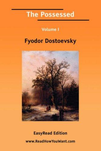 The Possessed Volume I EasyRead Edition