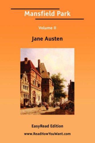 Mansfield Park Volume II EasyRead Edition