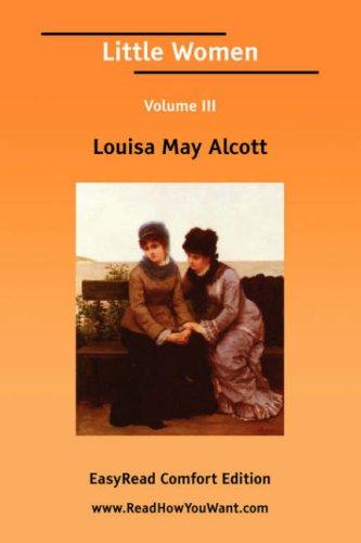 Download Little Women Volume III EasyRead Comfort Edition