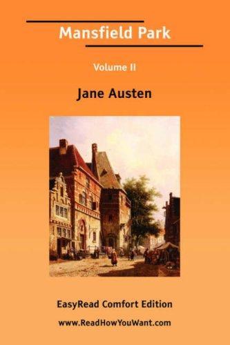 Mansfield Park Volume II EasyRead Comfort Edition