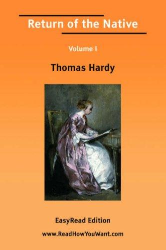 Return of the Native Volume I by Thomas Hardy
