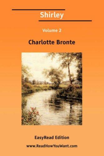 Shirley Volume 2 EasyRead Edition