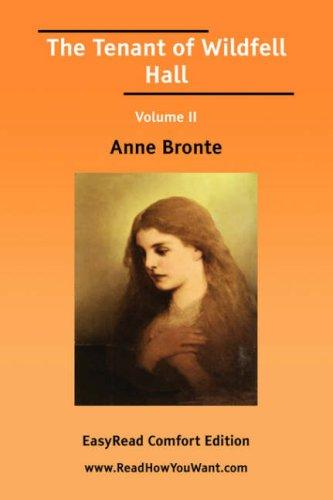 Download The Tenant of Wildfell Hall Volume II EasyRead Comfort Edition