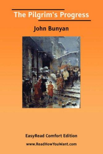 The Pilgrim's Progress EasyRead Comfort Edition