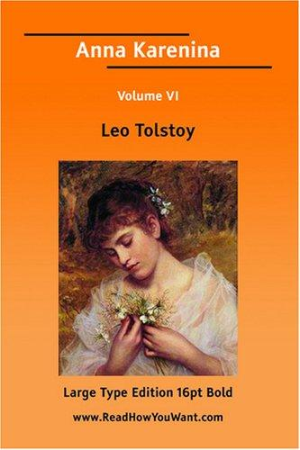 Anna Karenina Volume VI (Large Print)