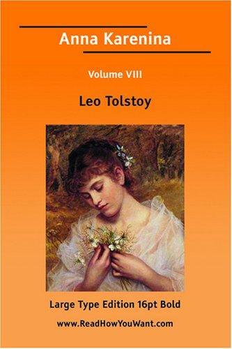Anna Karenina Volume VIII (Large Print)
