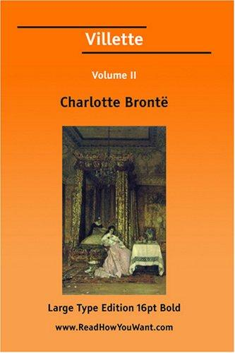 Villette Volume II (Large Print)