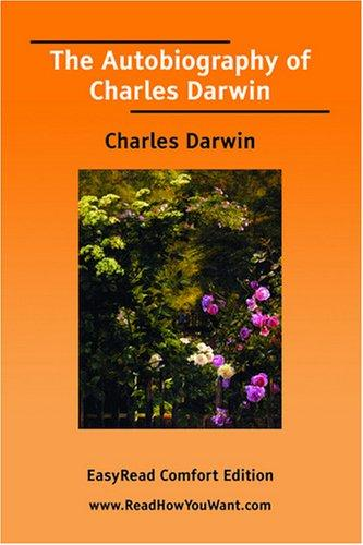 Download The Autobiography of Charles Darwin EasyRead Comfort Edition