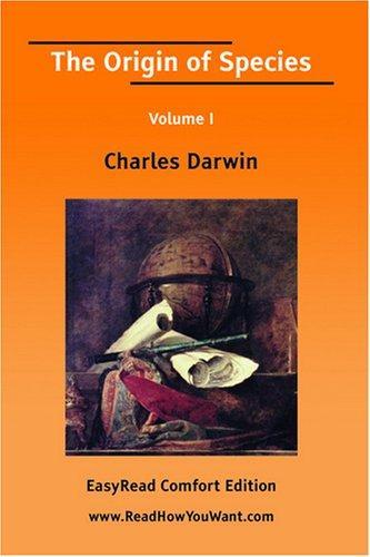 Download The Origin of Species Volume I EasyRead Comfort Edition