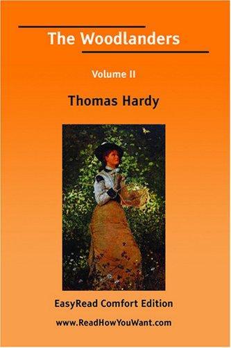 Download The Woodlanders Volume II EasyRead Comfort Edition