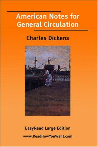 Download American Notes for General Circulation EasyRead Large Edition