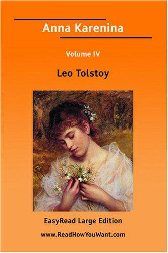 Download Anna Karenina Volume IV EasyRead Large Edition