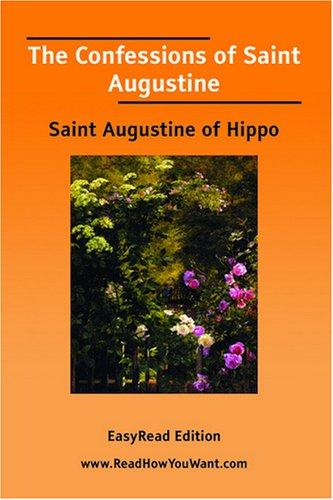 The Confessions of Saint Augustine EasyRead Edition