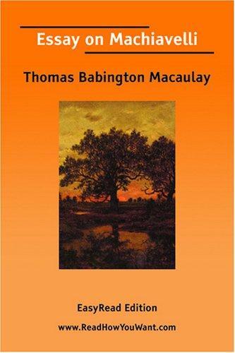 Download Essay on Machiavelli EasyRead Edition