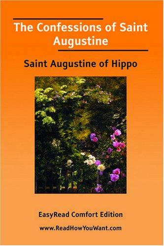 The Confessions of Saint Augustine EasyRead Comfort Edition