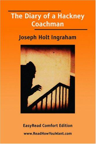 Download The Diary of a Hackney Coachman EasyRead Comfort Edition