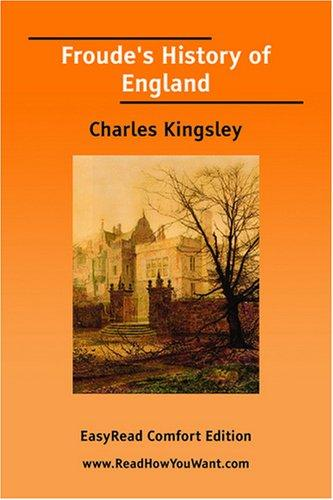 Froude's History of England EasyRead Comfort Edition