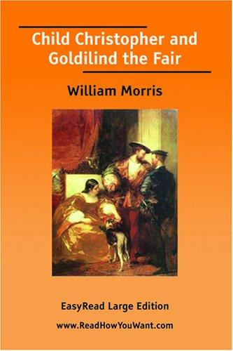 Download Child Christopher and Goldilind the Fair EasyRead Large Edition